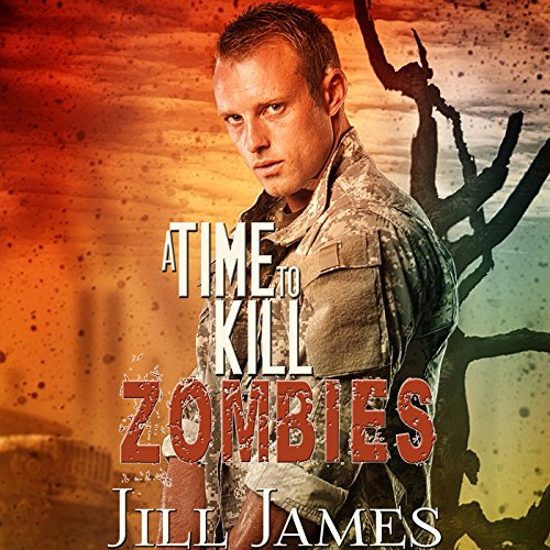 A Time to Kill Zombies     Time of Zombies, Book 3              By:                                                                                                                                 Jill James                               Narrated by:                                                                                                                                 Maxwell Zener                      Length: 9 hrs     Not rated yet     Overall 0.0