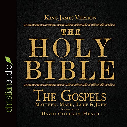 The Holy Bible in Audio - King James Version: The Gospels audiobook cover art