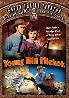 Happy Trails Theatre: Young Bill Hickok [DVD]