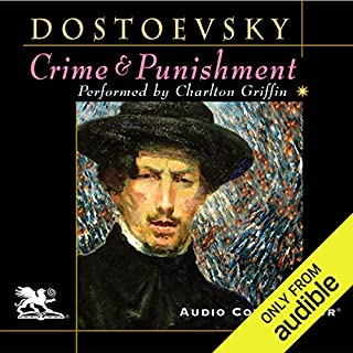 Crime and Punishment (Audio Connoisseur Edition)                   By:                                                                                                                                 Fyodor Dostoevsky,                                                                                        Constance Garnett (translator)                               Narrated by:                                                                                                                                 Charlton Griffin                      Length: 24 hrs and 19 mins     16 ratings     Overall 4.4