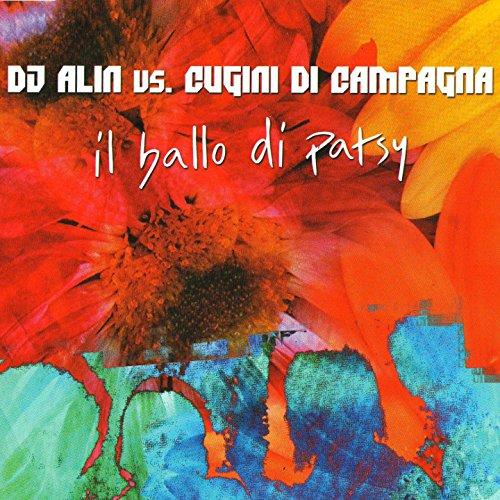 Senza patsy (Original version) [Dj Alin Vs. Cugini Di Campagna]