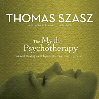 The Myth of Psychotherapy audiobook cover art