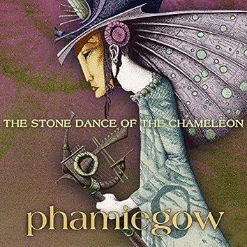 Stone Dance of the Chameleon