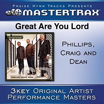 Great Are You Lord [Performance Tracks]
