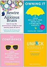 Rewire Your Anxious Brain, Owning It [Hardcover], The Confidence Kit, Unfck Yourself 4 Books Collection Set