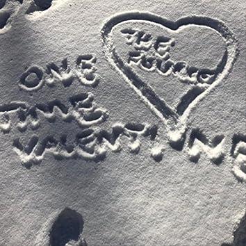 One Time Valentine