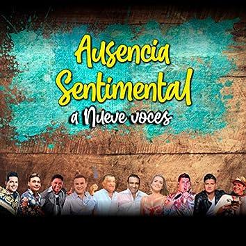 Ausencia Sentimental (A Nueve Voces)