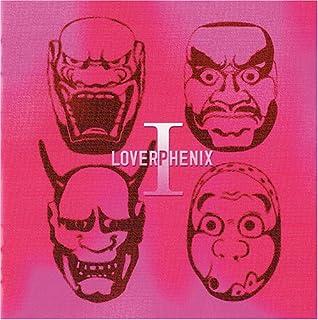LOVERPHENIX I