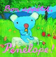 Bon appetit, Penelope !