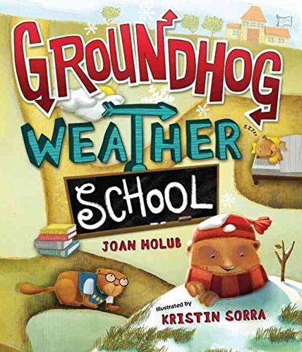 Groundhog Weather School by Joan Holub (2011) Paperback