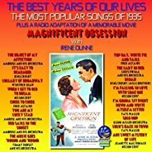 The Best Years Of Our Lives : The Most Popular Songs of 1935 / Magnificent Obsession by Various Artists (2014-05-04)