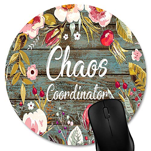Knseva Funny Quote Round Mouse Pad Custom, Chaos Coordinator Quotes Vintage Colorful Floral Wreath Rustic Old Wood Art Circular Mouse Pads for Computer Laptop