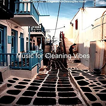 Fantastic Piano Jazz - Background for Cleaning the House