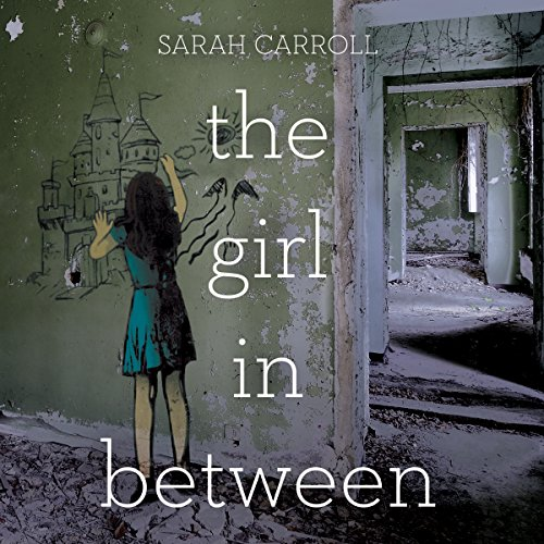 The Girl in Between audiobook cover art