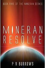 Mineran Resolve (Mineran Series) Paperback