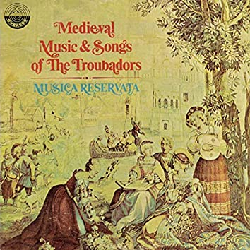 Medieval Music & Songs Of The Troubadors