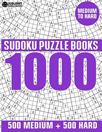 Compare Textbook Prices for 1000 Sudoku Puzzles 500 Medium & 500 Hard: Medium to Hard Sudoku Puzzle Book for Adults with Answers  ISBN 9781689755566 by Book, Jubliant Puzzle