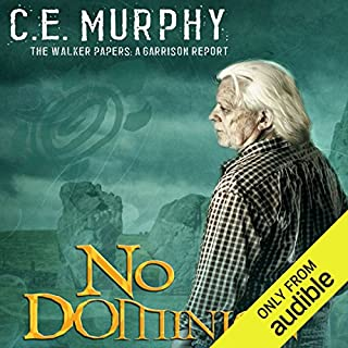 No Dominion: The Walker Papers: A Garrison Report                   By:                                                                                                                                 C. E. Murphy                               Narrated by:                                                                                                                                 Gabra Zackman                      Length: 5 hrs and 48 mins     4 ratings     Overall 5.0