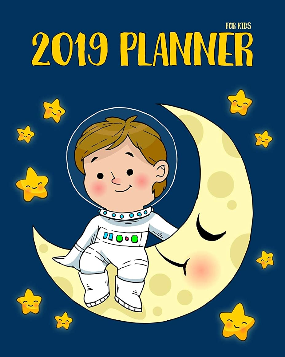 2019 Planner For Kids: 2019 Planner Weekly And Monthly For Kids : Academic Year Calendar Schedule Appointment Organizer And Journal Notebook To Do ... | Astronaut (kids calendar 2019) (Volume 2)
