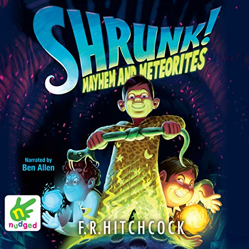 Couverture de Shrunk! Mayhem and Meteorites