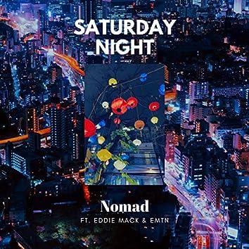Saturday Night (feat. Eddie Mack & Emtn)