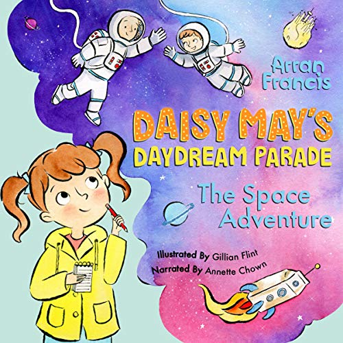Page de couverture de Daisy May's Daydream Parade: The Space Adventure