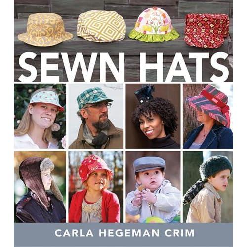 8621ce27b2c Sewn Hats  Carla Hegeman Crim  9781118131954  Amazon.com  Books