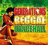 Reggae Dancehall Generations