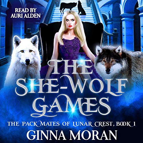 The She-Wolf Games Audiobook By Ginna Moran cover art