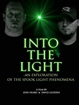 Into The Light: An Exploration into the Spook Light Phenomena