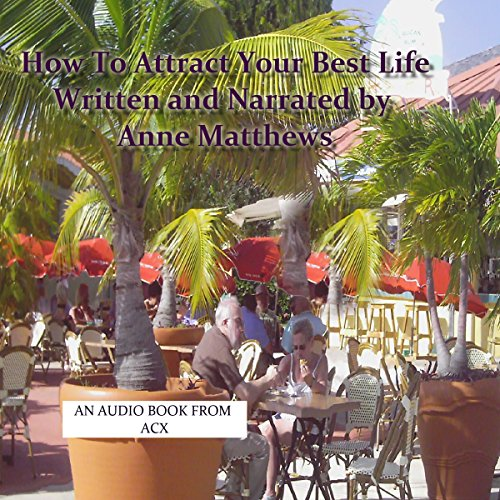 How to Attract Your Best Life audiobook cover art