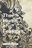 The Plume of Feathers (English Edition)