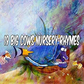 19 Big Cows Nursery Rhymes