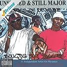 Unsigned and Still Major Da Album Before Da Album [Explicit]
