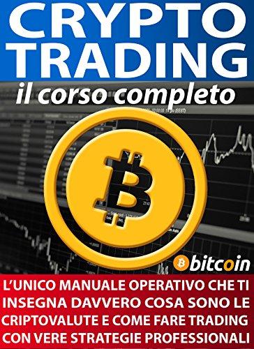 è un trader di bitcoin per davvero mercati delle opzioni binarie