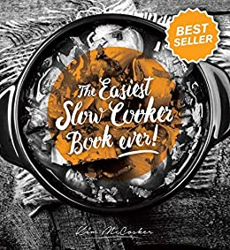 Easiest Slow Cooker Book Ever by [Kim McCosker]