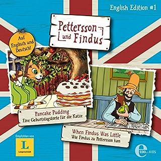 Pancake Pudding / When Findus Was Little     Pettersson und Findus English Edition 1              Autor:                                                                                                                                 Torbjörn Jansson                               Sprecher:                                                                                                                                 Uwe Koschel,                                                                                        Colin Solman                      Spieldauer: 1 Std. und 8 Min.     1 Bewertung     Gesamt 5,0