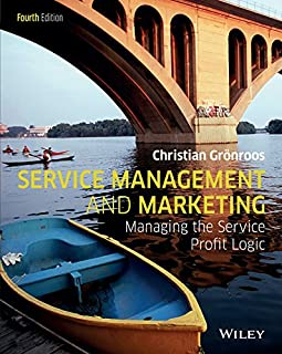 Service Management and Marketing: Managing the Service Profit Logic