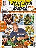 Rosins LowCarb Bibel Vol. 4: So schmeckt der Low-Carb-Herbst - Frank Rosin