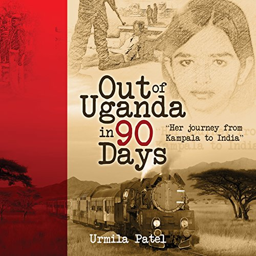 Out of Uganda in 90 Days cover art