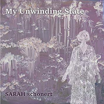 My Unwinding State