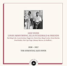 JAZZ DUOS - LOUIS ARMSTRONG, ELLA FITZGERALD AND FRIENDS - 1938-1957 ESSENTIAL WORKS [Vinilo]