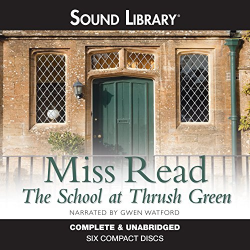 The School at Thrush Green audiobook cover art