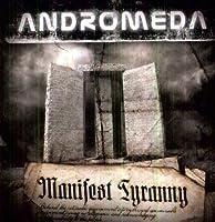 Manifest Tyranny by Andromeda (2011-11-21)