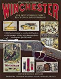 Standard Catalog of Winchester: The Most Comprehensive Price Guide Ever Published