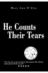 He Counts Their Tears Hardcover