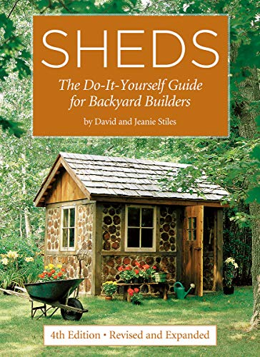 Compare Textbook Prices for Sheds: The Do-It-Yourself Guide for Backyard Builders Fourth Edition, Revised and Expanded Edition ISBN 9780228102465 by Stiles, David,Stiles, Jeanie