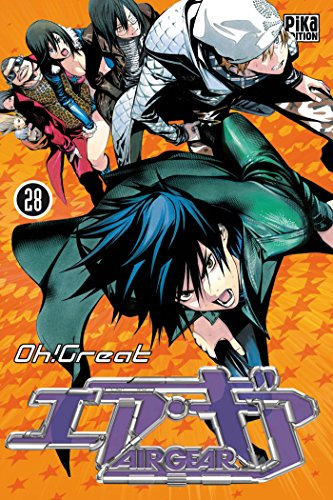 Air Gear, Tome 28