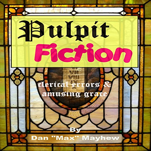 Pulpit Fiction audiobook cover art