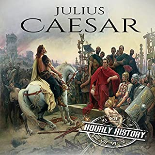 Julius Caesar: A Life from Beginning to End audiobook cover art